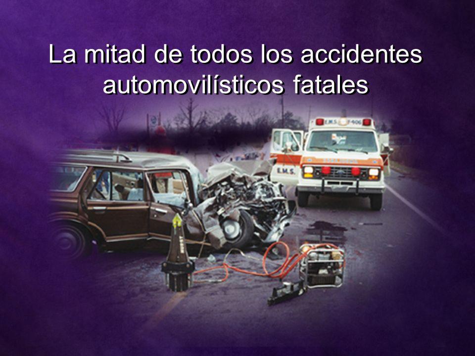 La mitad de todos los accidentes automovilísticos fatales