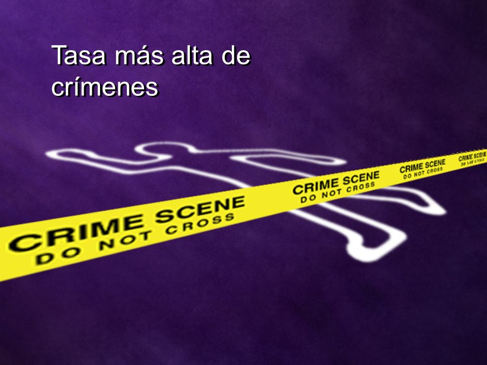 Tasa más alta de crímenes