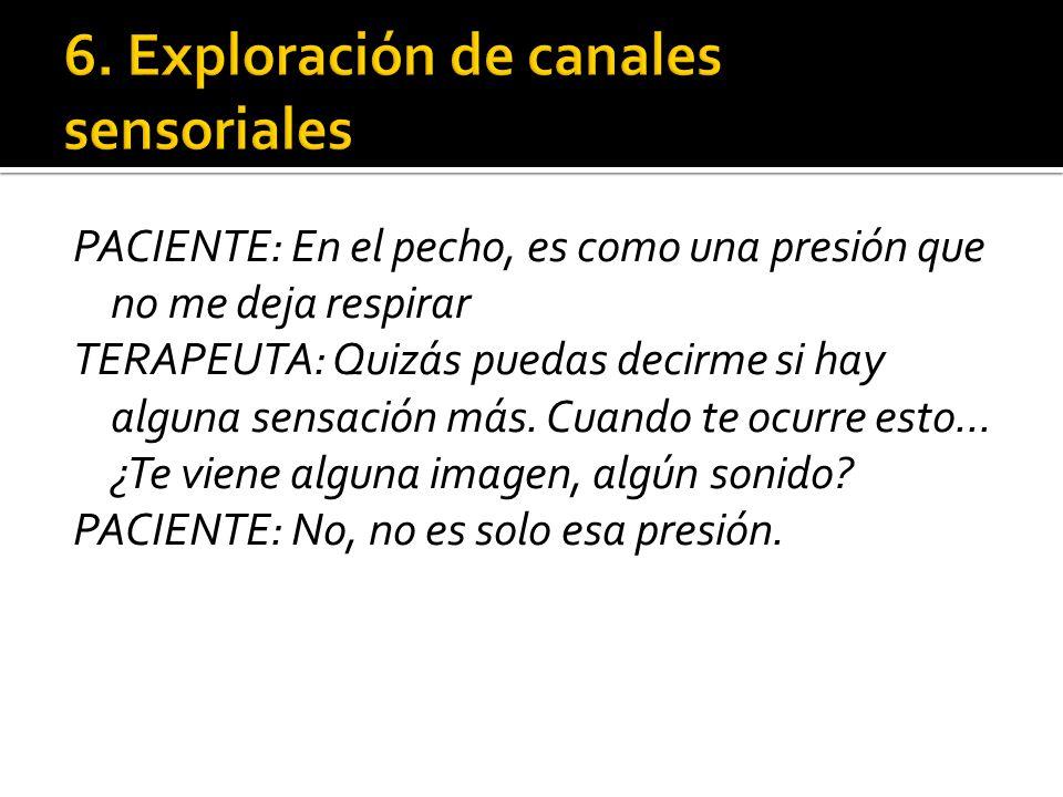 6. Exploración de canales sensoriales