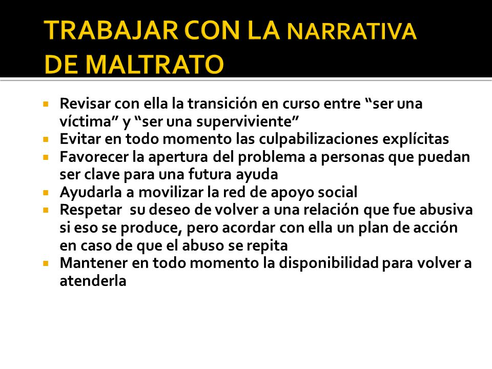 TRABAJAR CON LA NARRATIVA DE MALTRATO