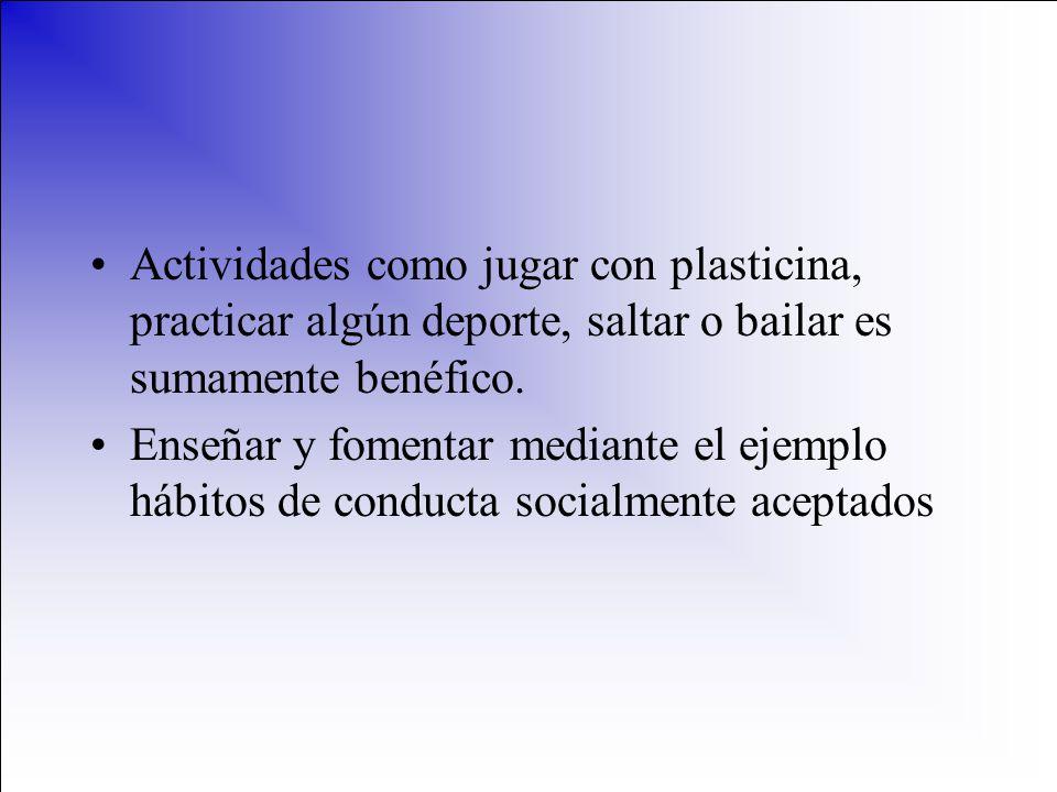 Actividades como jugar con plasticina, practicar algún deporte, saltar o bailar es sumamente benéfico.