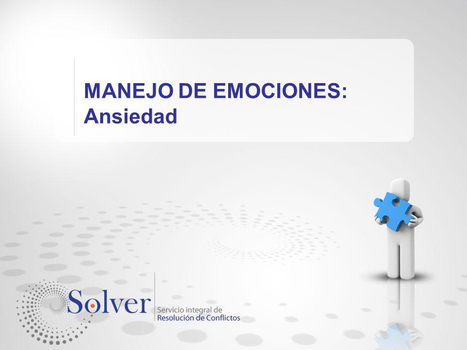 MANEJO DE EMOCIONES: Ansiedad