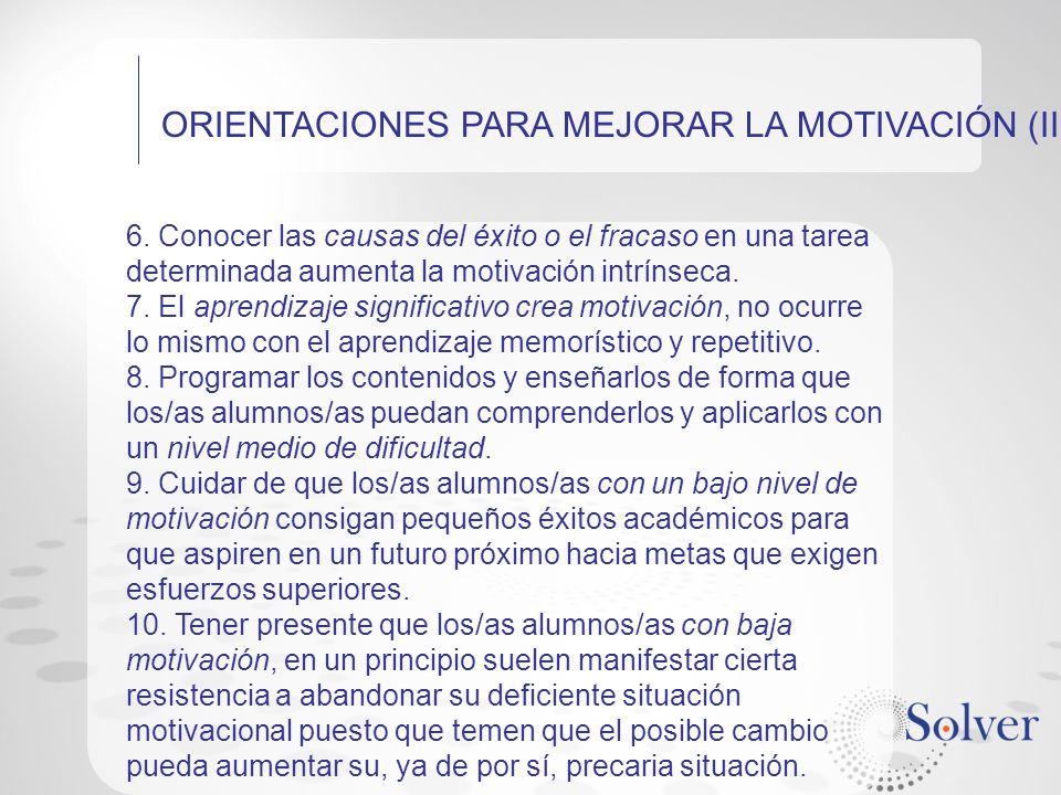 ORIENTACIONES PARA MEJORAR LA MOTIVACIÓN (II)