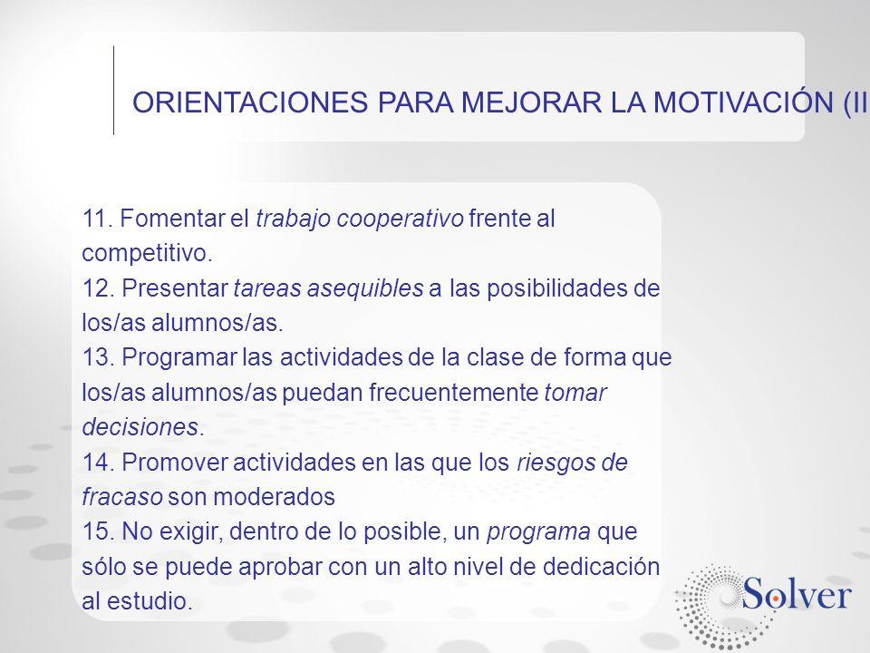 ORIENTACIONES PARA MEJORAR LA MOTIVACIÓN (III)