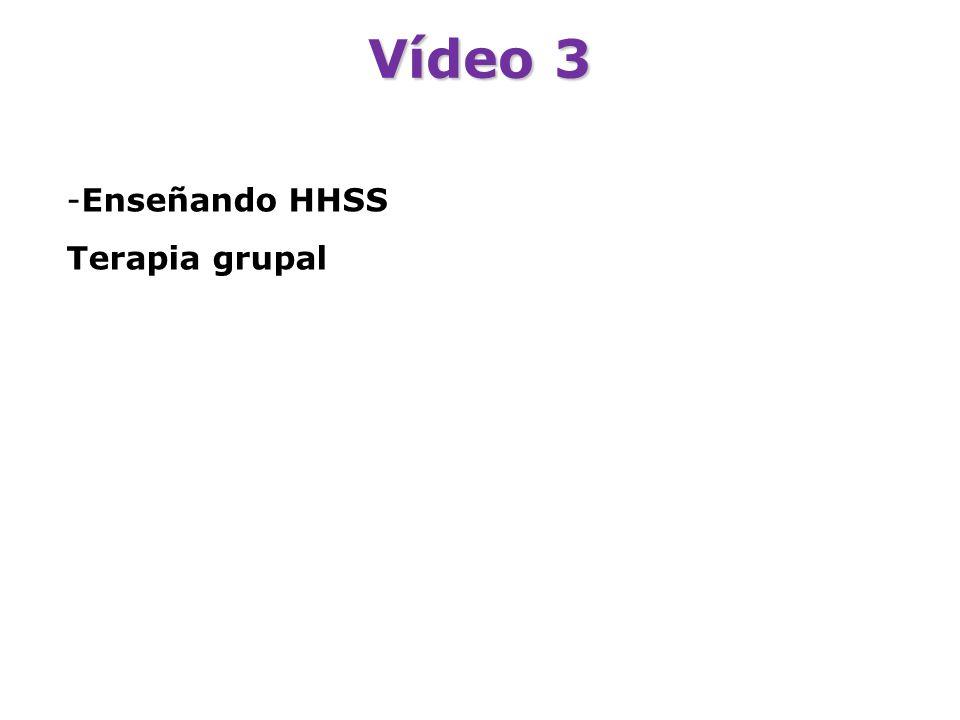 Vídeo 3 Enseñando HHSS Terapia grupal