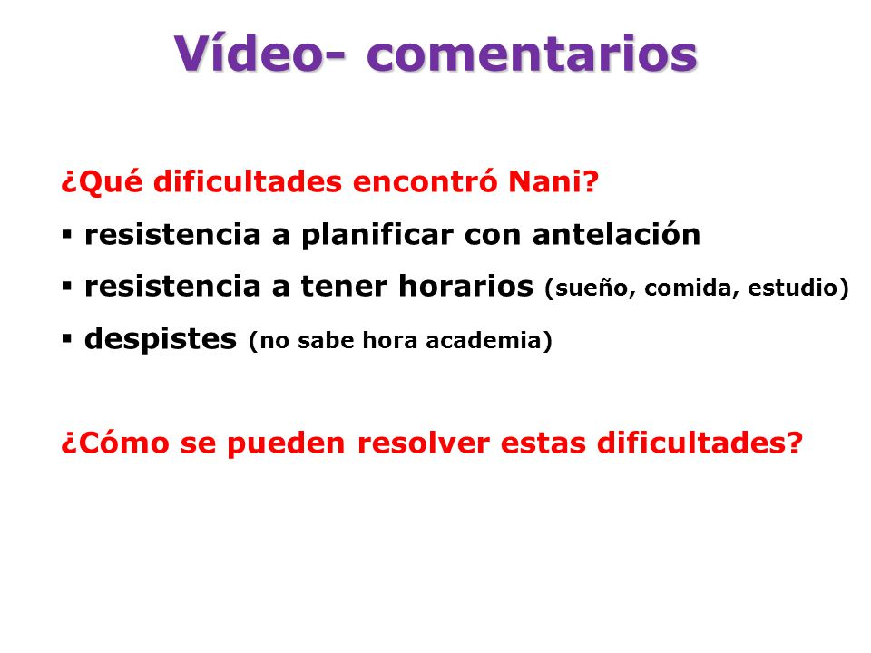 Vídeo- comentarios ¿Qué dificultades encontró Nani