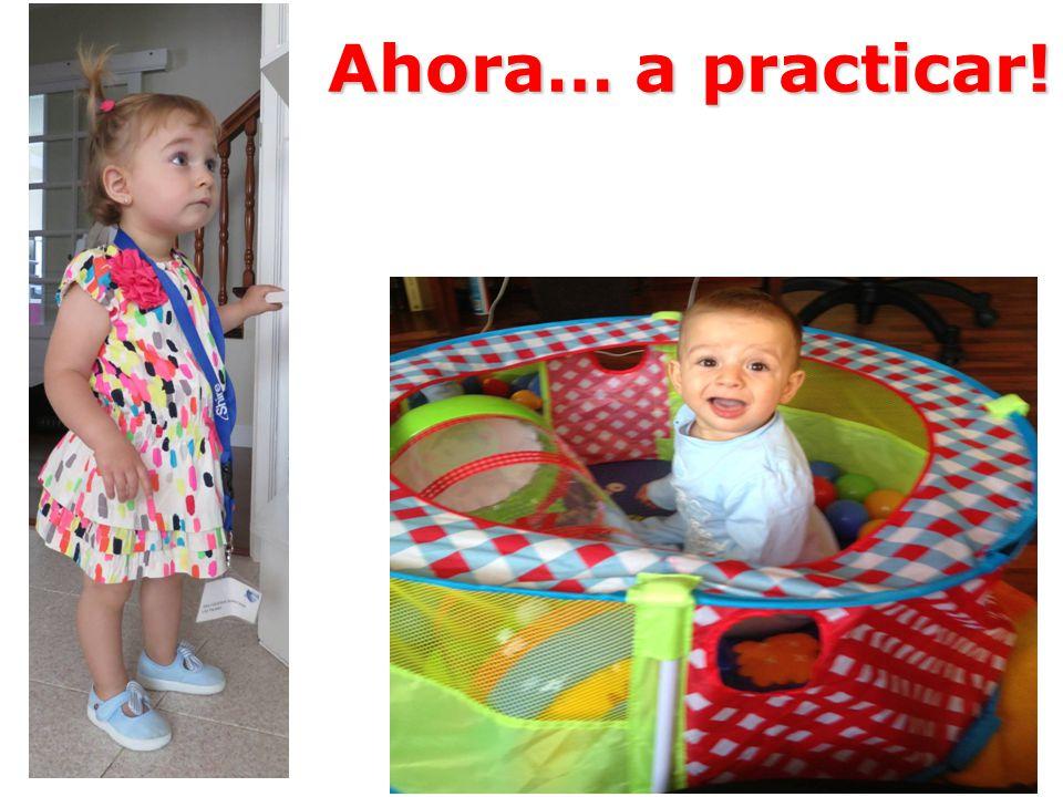 Ahora… a practicar!