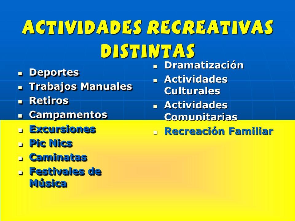 actividades recreativas distintas