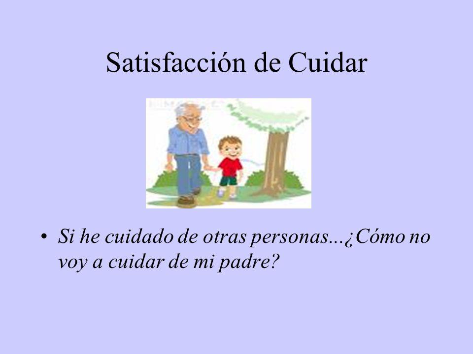 Satisfacción de Cuidar