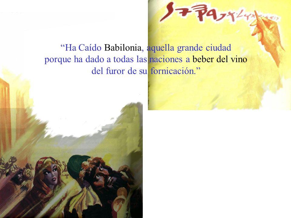 Ha Caído Babilonia, aquella grande ciudad