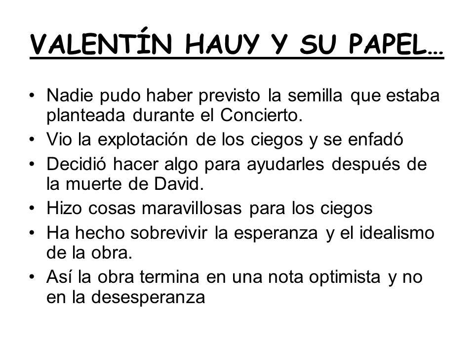 VALENTÍN HAUY Y SU PAPEL…