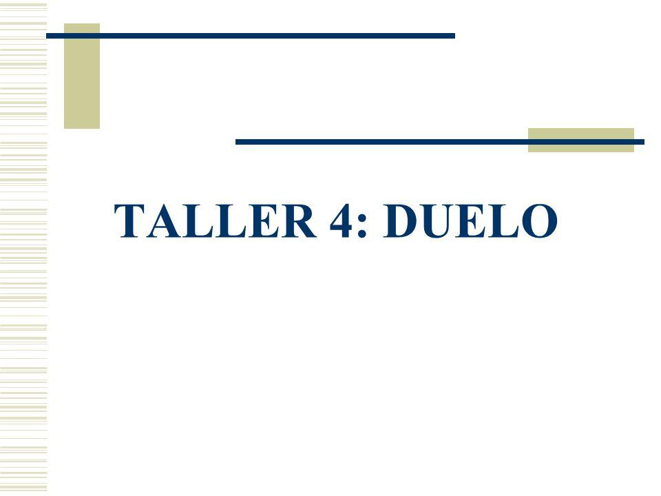 TALLER 4: DUELO