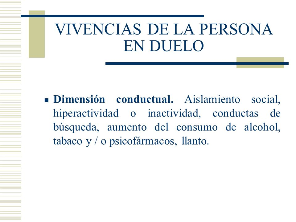 VIVENCIAS DE LA PERSONA EN DUELO