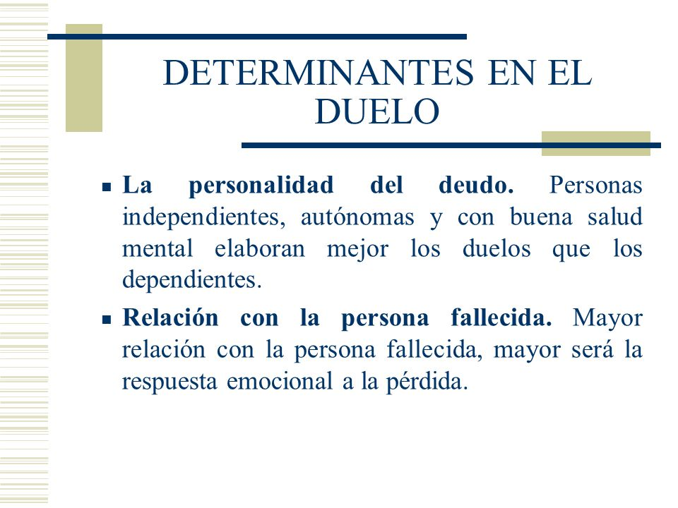 DETERMINANTES EN EL DUELO