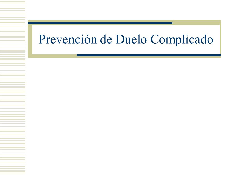 Prevención de Duelo Complicado