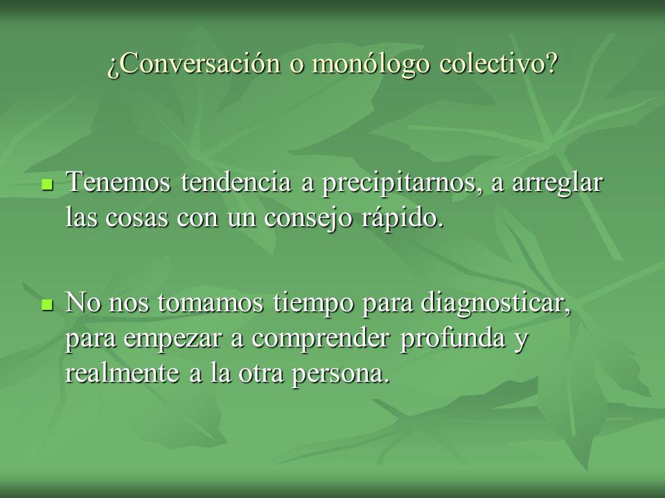 ¿Conversación o monólogo colectivo
