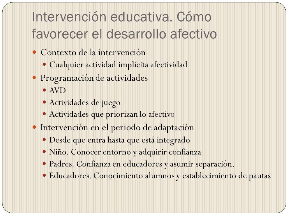 Intervención educativa. Cómo favorecer el desarrollo afectivo
