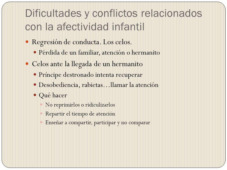 Dificultades y conflictos relacionados con la afectividad infantil