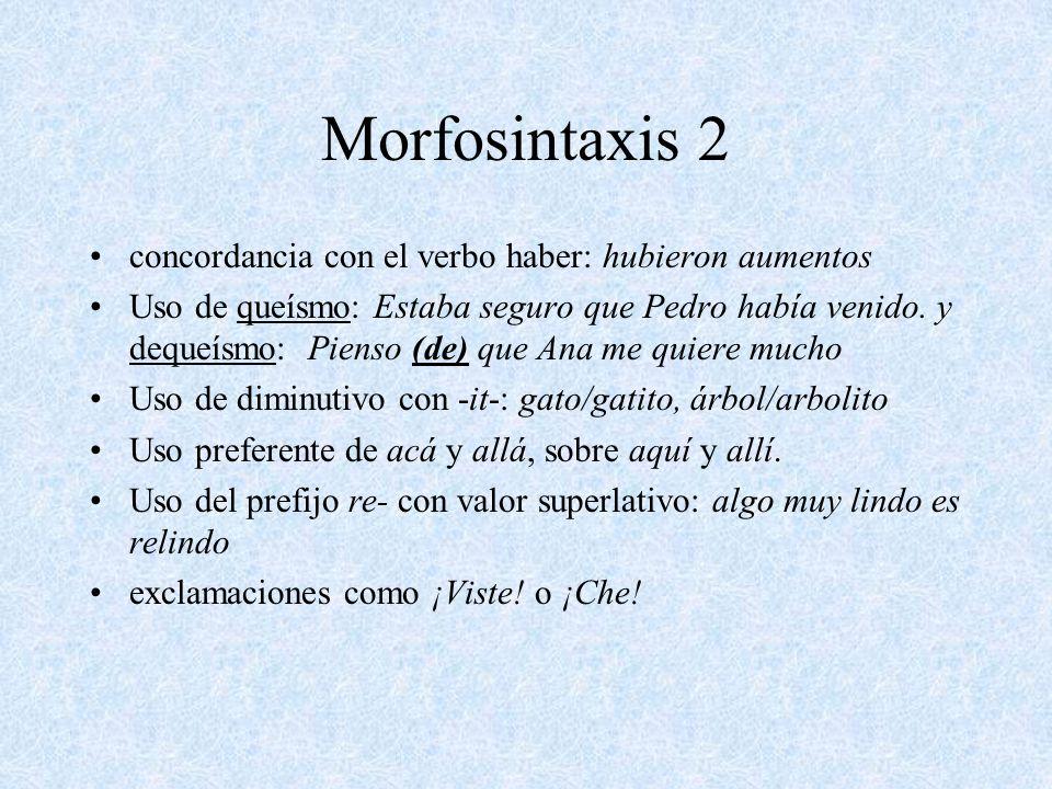 Morfosintaxis 2 concordancia con el verbo haber: hubieron aumentos