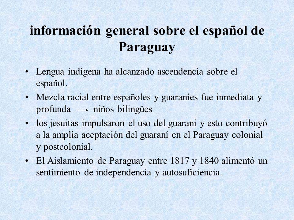 información general sobre el español de Paraguay