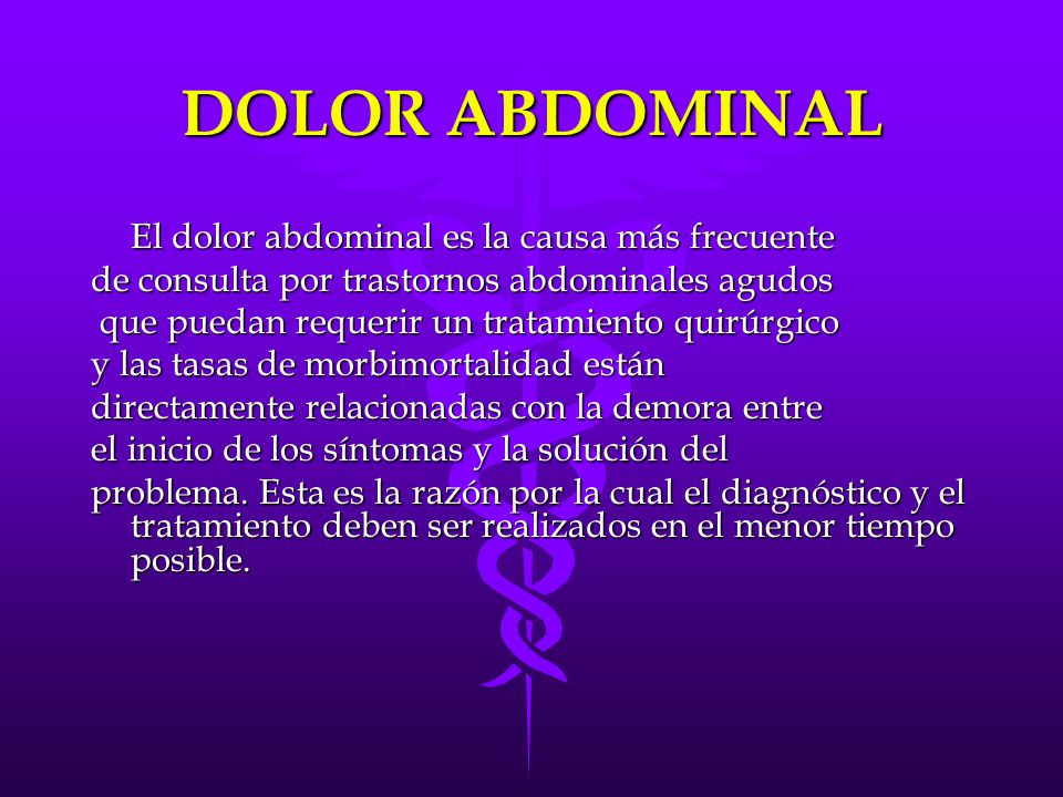 DOLOR ABDOMINAL de consulta por trastornos abdominales agudos