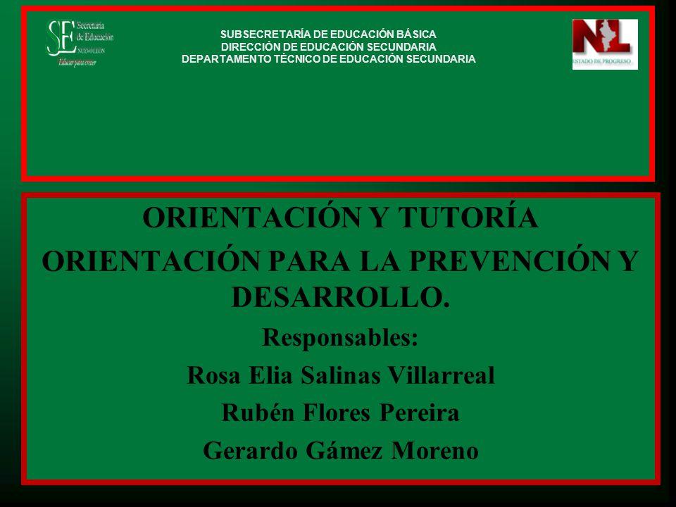 ORIENTACIÓN Y TUTORÍA ORIENTACIÓN PARA LA PREVENCIÓN Y DESARROLLO.