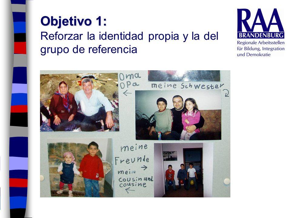 Objetivo 1: Reforzar la identidad propia y la del grupo de referencia