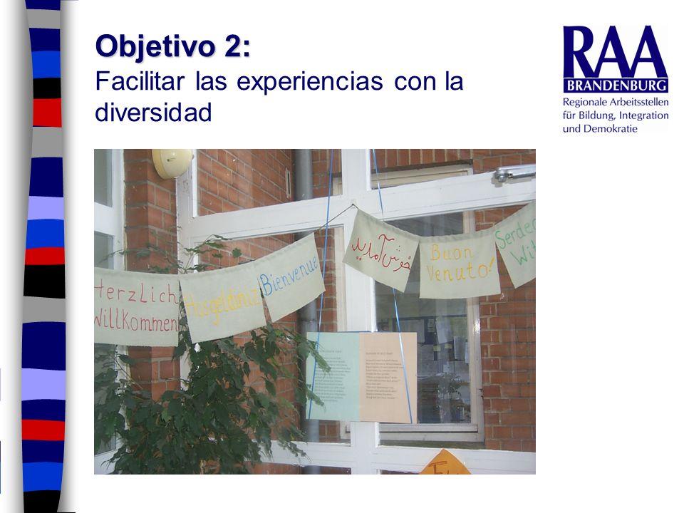 Objetivo 2: Facilitar las experiencias con la diversidad