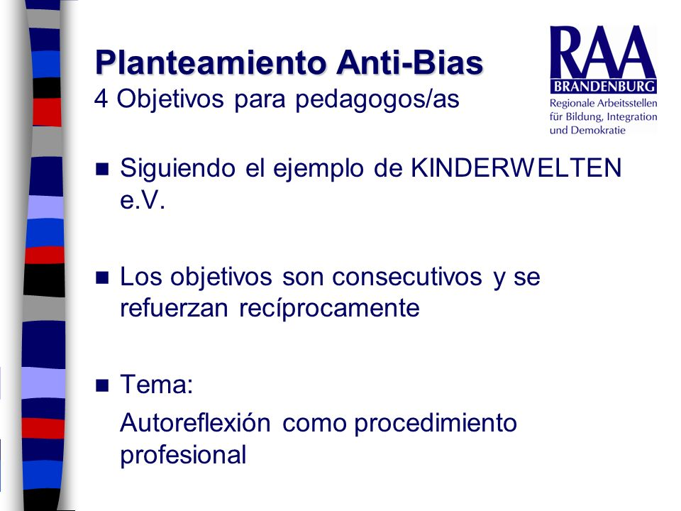 Planteamiento Anti-Bias 4 Objetivos para pedagogos/as