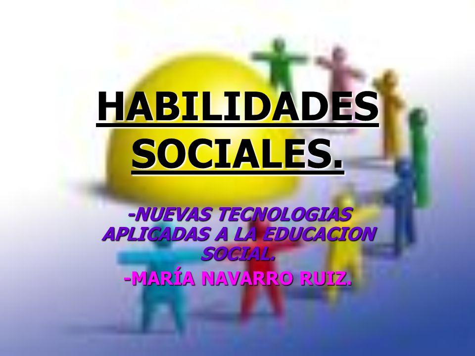 -NUEVAS TECNOLOGIAS APLICADAS A LA EDUCACION SOCIAL.