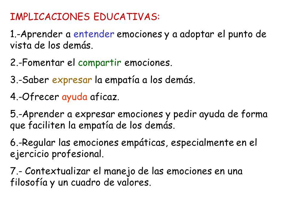 IMPLICACIONES EDUCATIVAS: