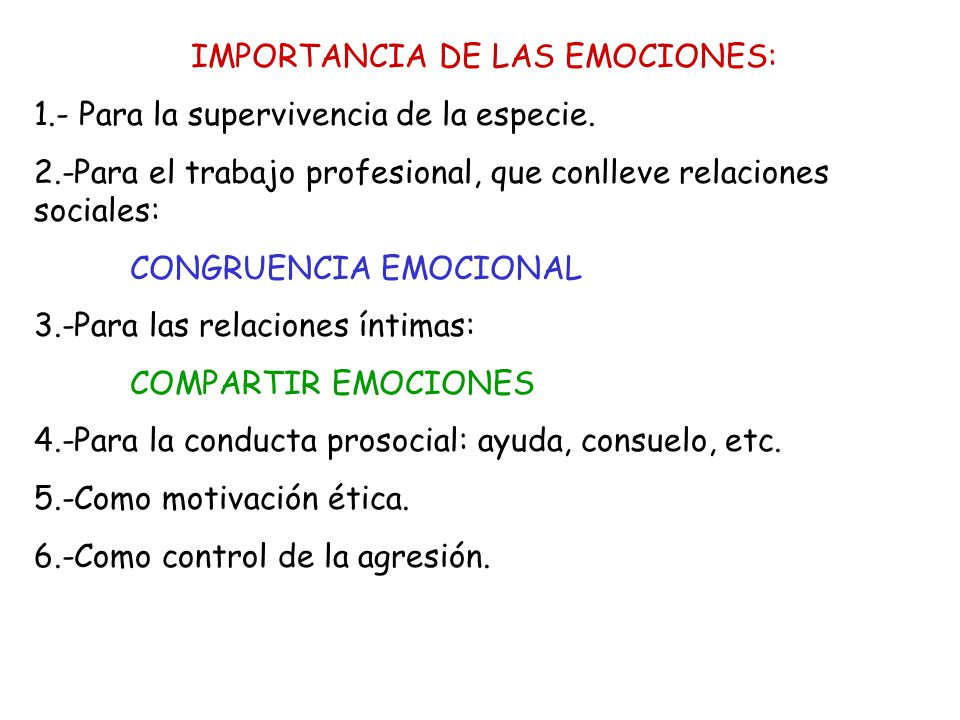 IMPORTANCIA DE LAS EMOCIONES: