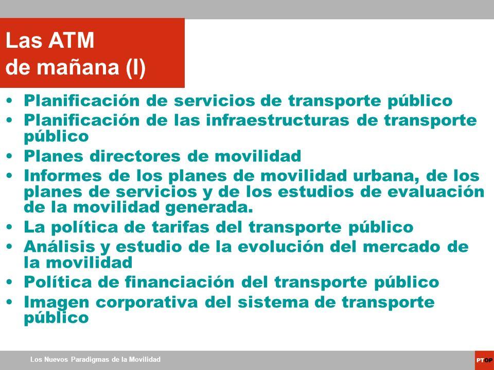 Las ATM de mañana (I) Planificación de servicios de transporte público