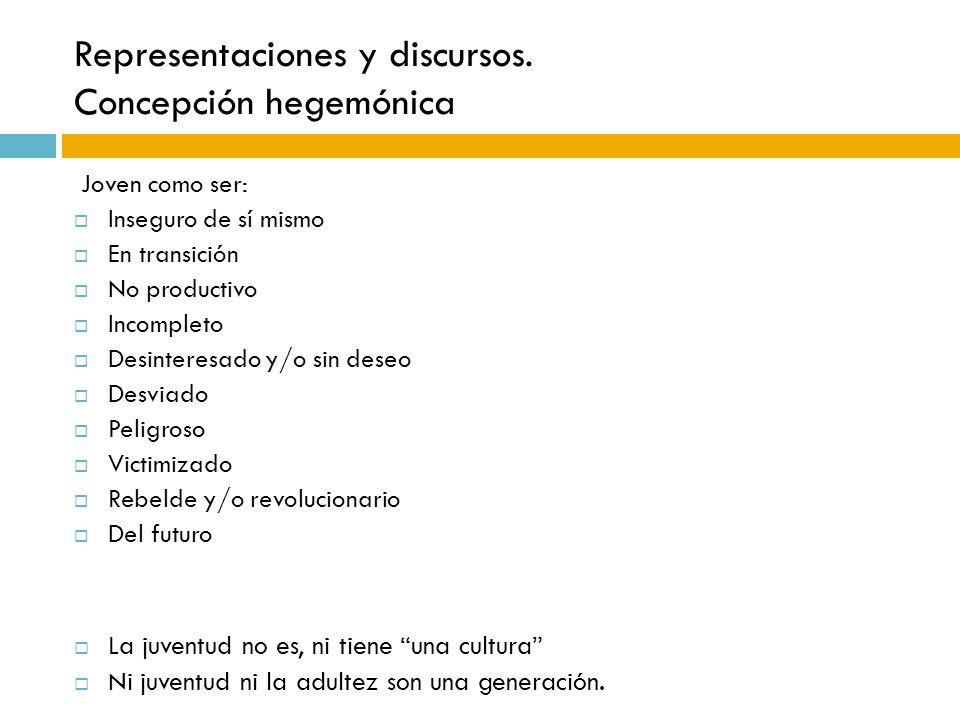 Representaciones y discursos. Concepción hegemónica