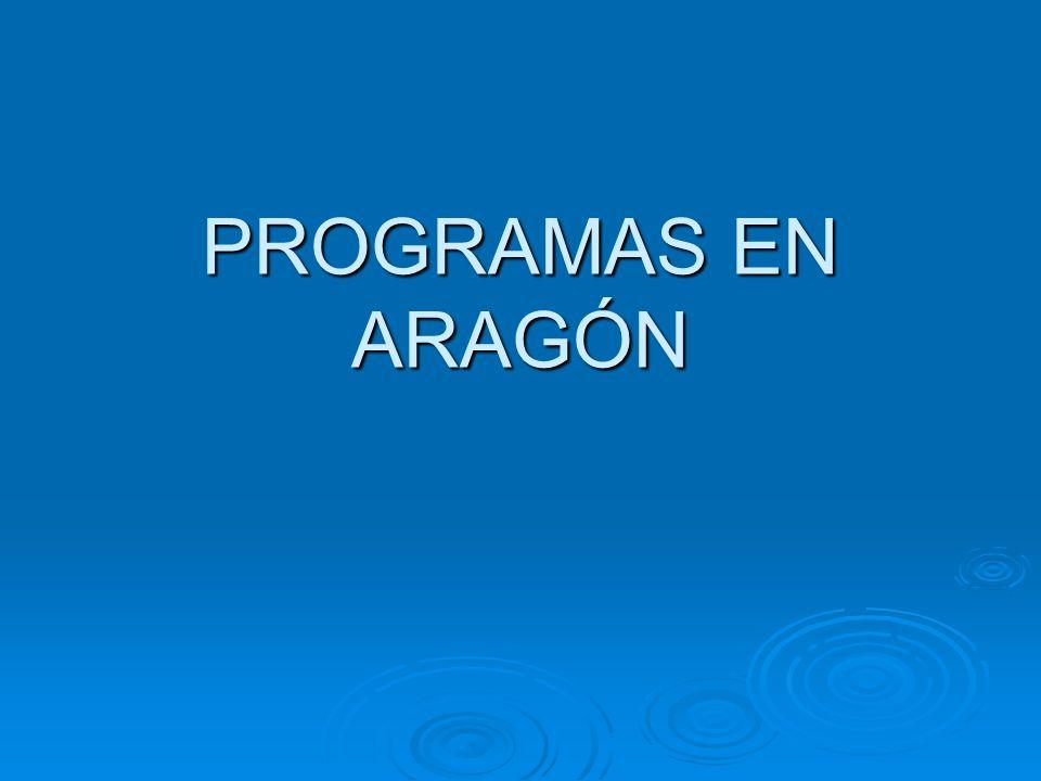 PROGRAMAS EN ARAGÓN