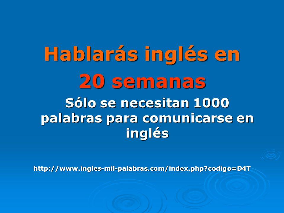 Sólo se necesitan 1000 palabras para comunicarse en inglés