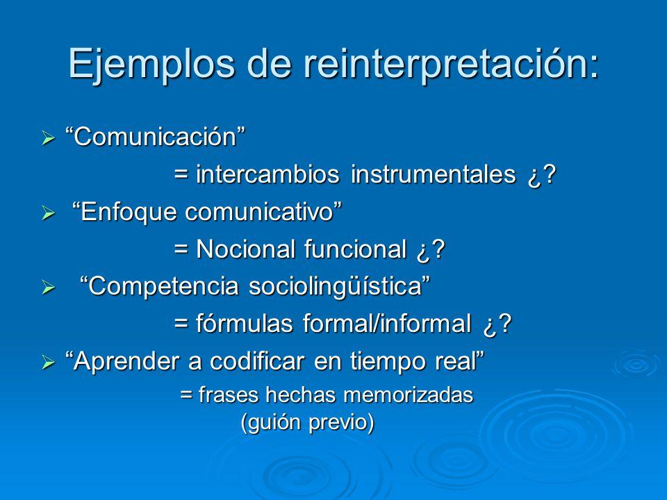 Ejemplos de reinterpretación: