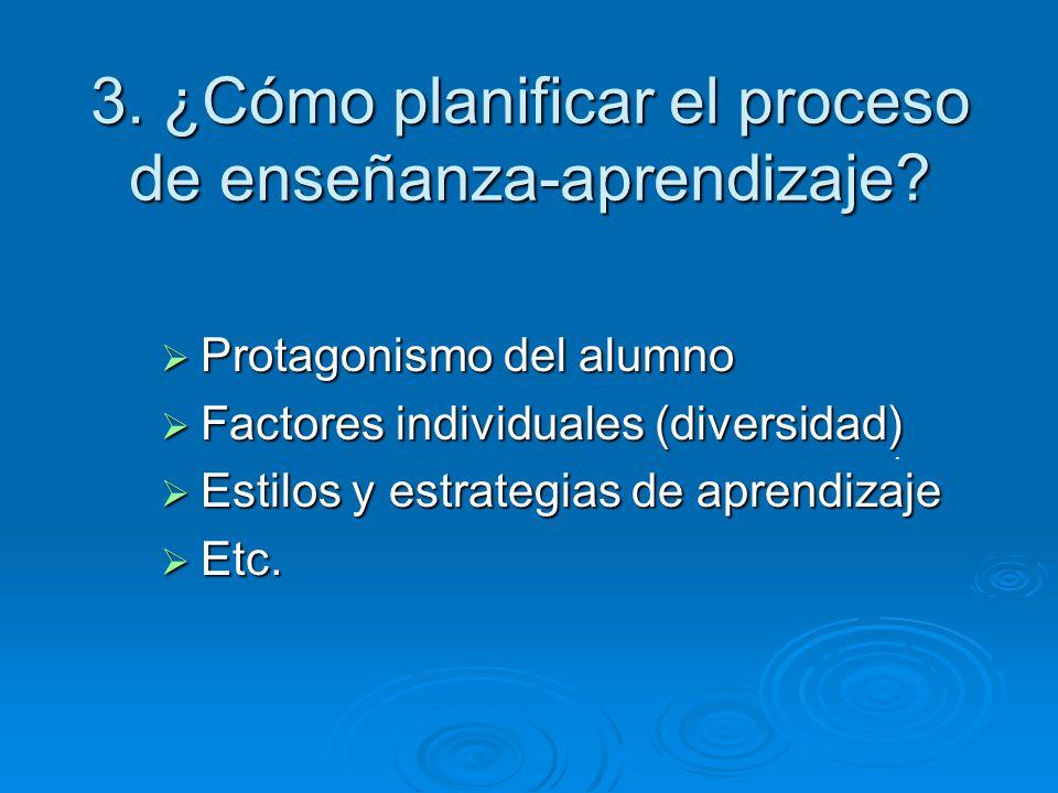 3. ¿Cómo planificar el proceso de enseñanza-aprendizaje