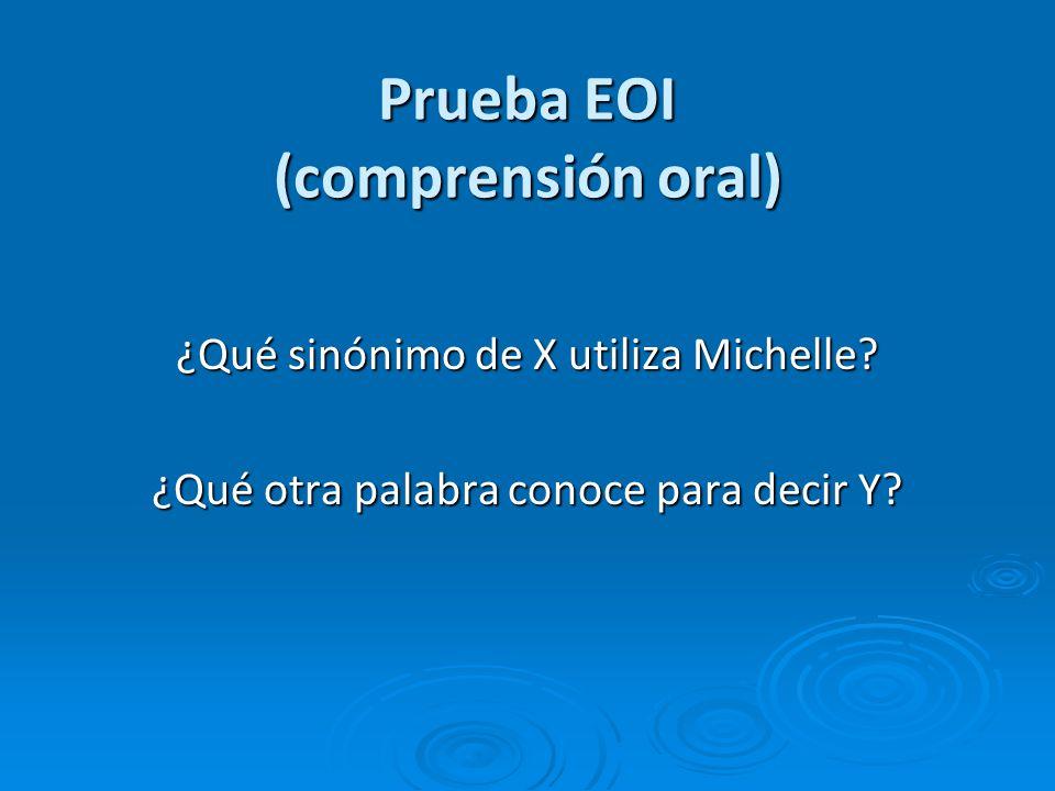 Prueba EOI (comprensión oral)