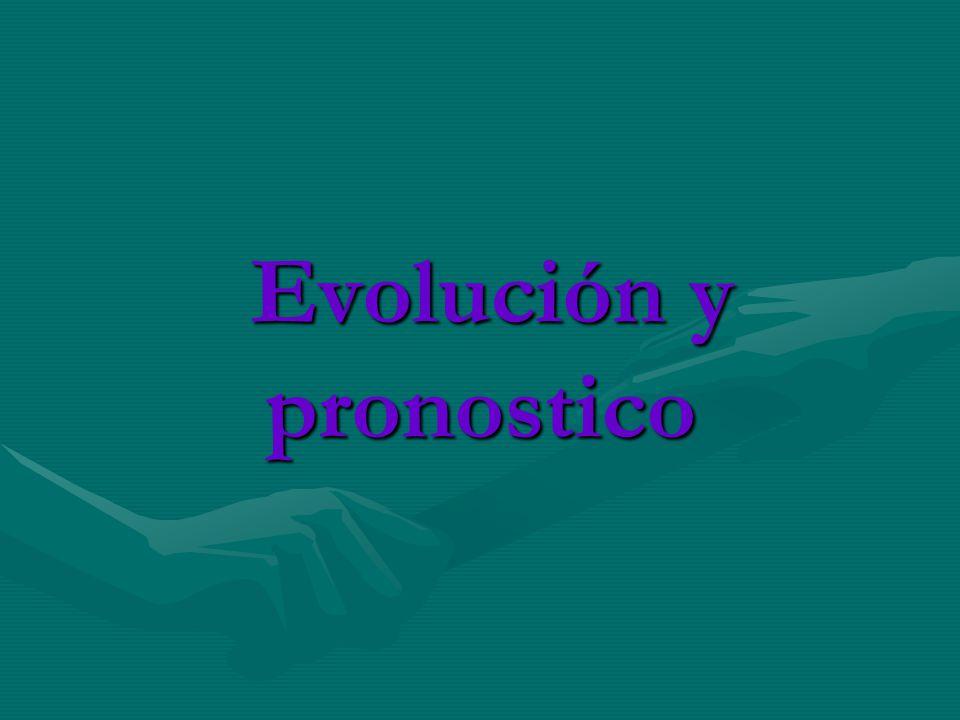 Evolución y pronostico