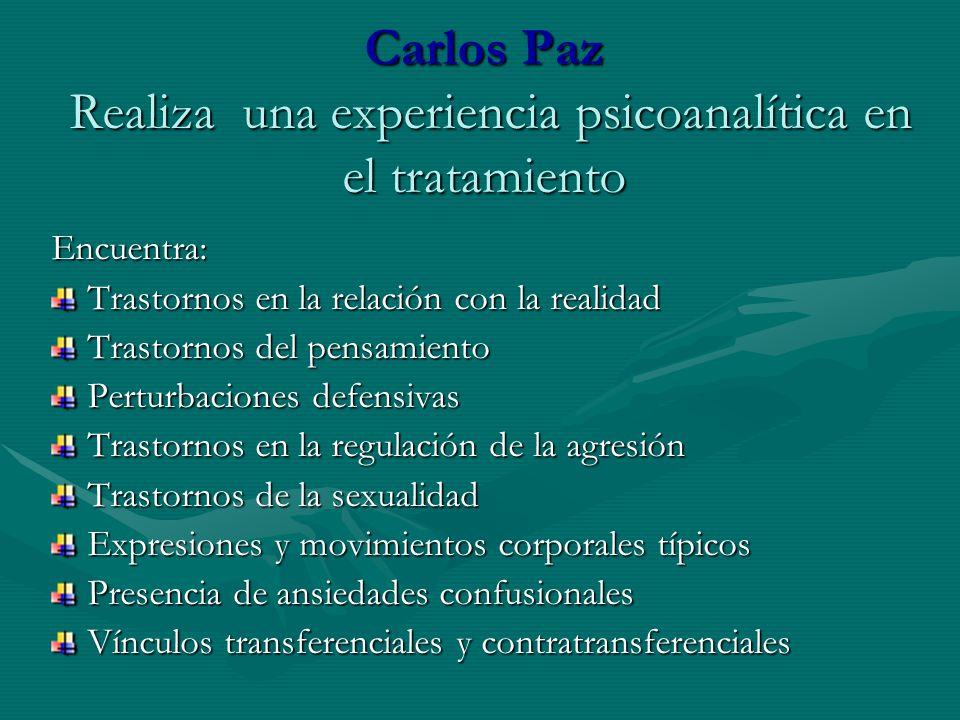 Carlos Paz Realiza una experiencia psicoanalítica en el tratamiento
