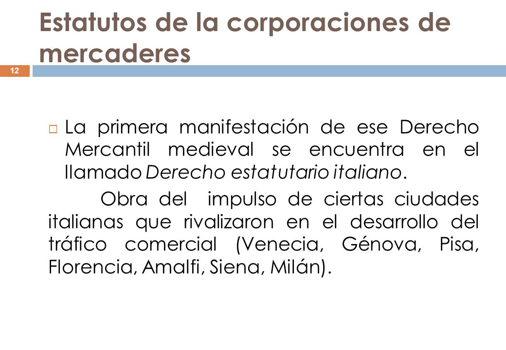 Estatutos de la corporaciones de mercaderes