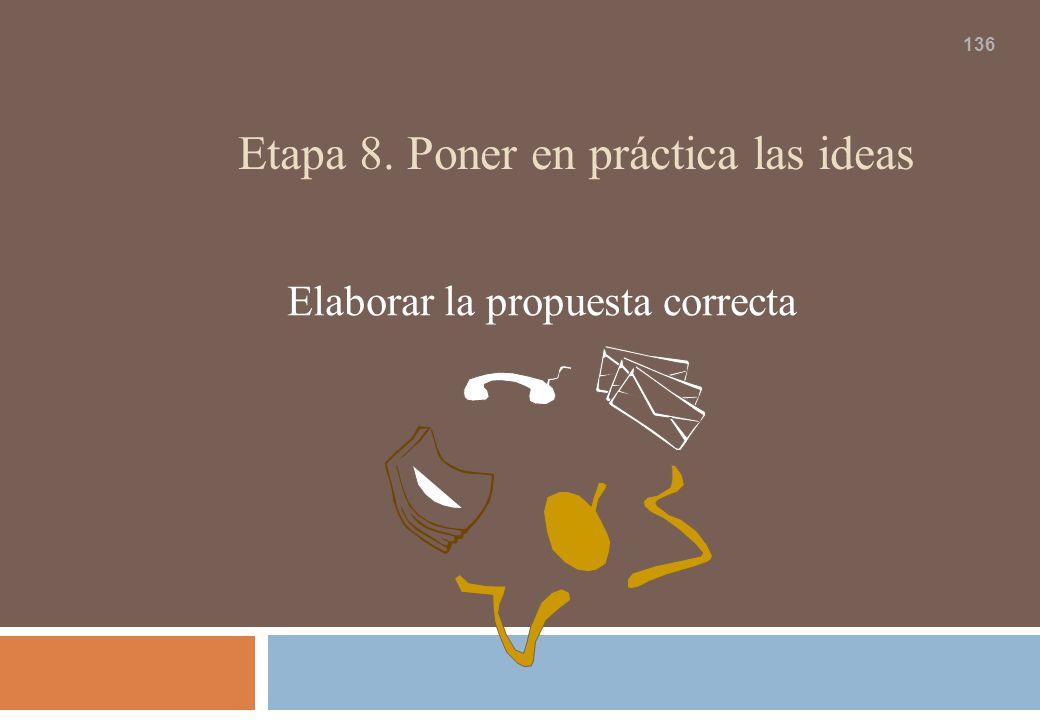 Etapa 8. Poner en práctica las ideas