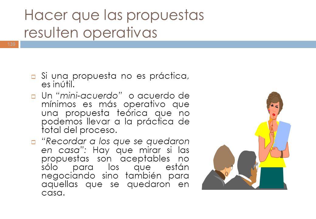 Hacer que las propuestas resulten operativas