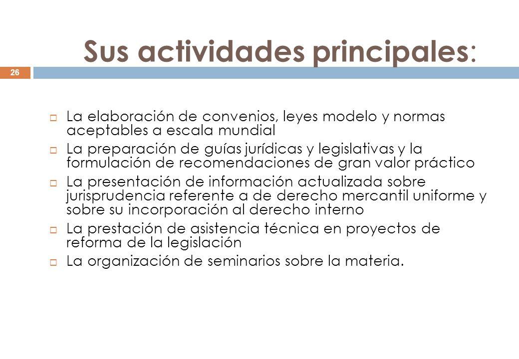 Sus actividades principales: