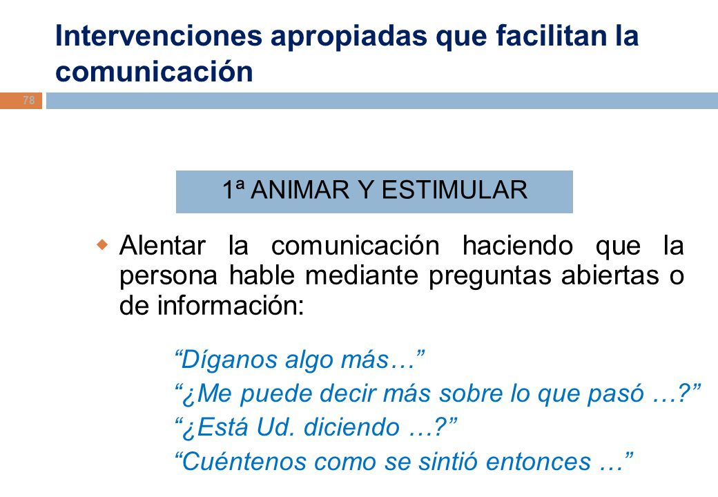 Intervenciones apropiadas que facilitan la comunicación