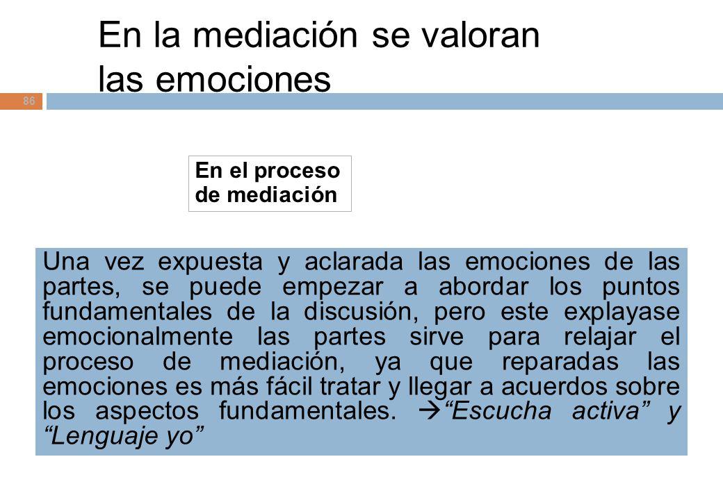En la mediación se valoran las emociones