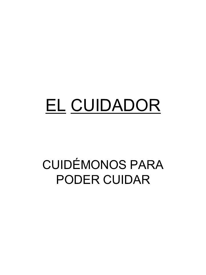 CUIDÉMONOS PARA PODER CUIDAR