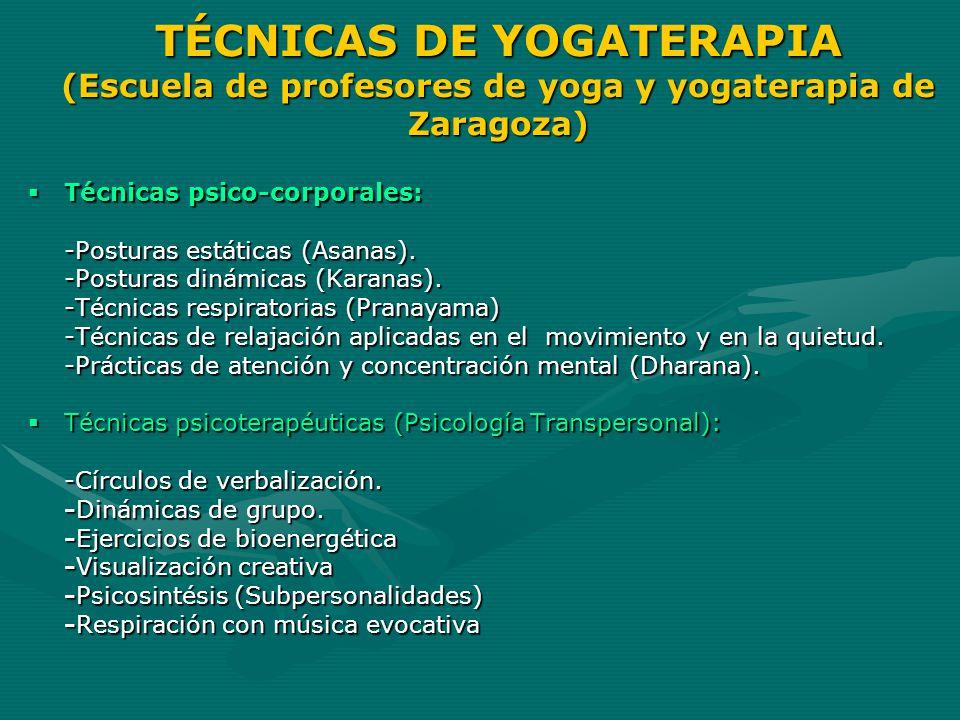 TÉCNICAS DE YOGATERAPIA (Escuela de profesores de yoga y yogaterapia de Zaragoza)