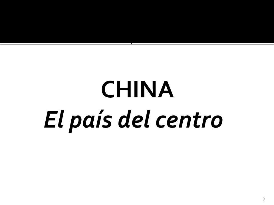 CHINA El país del centro Cdel comercio bilateral